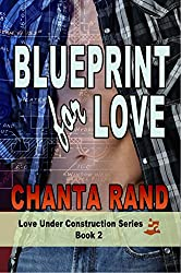 Blueprint for Love: Ronnie's Story (Love Under Construction Book 2)