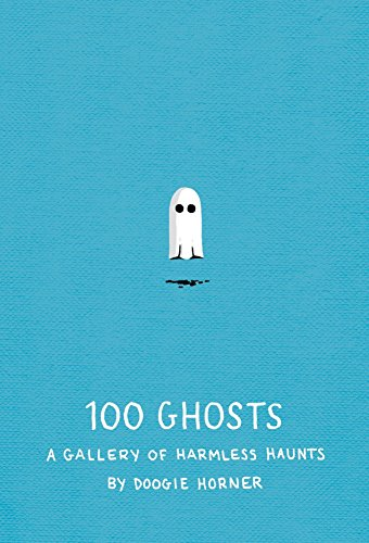 100 Ghosts: A Gallery of Harmless -