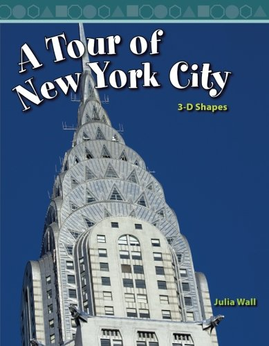A Tour of New York City: Level 3 (Mathematics Readers)