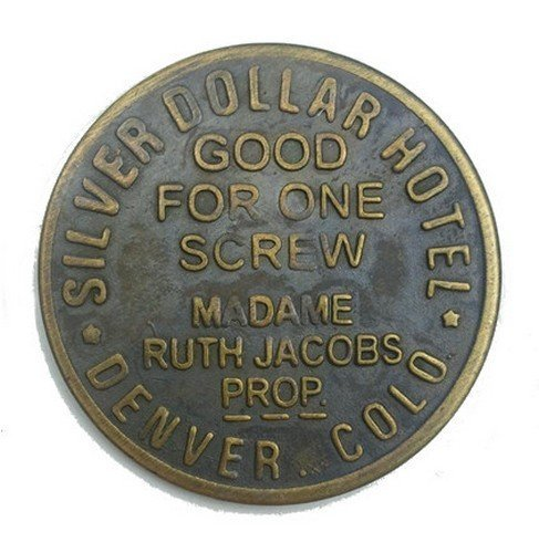 Company Token - Silver Dollar Hotel Solid Brass Brothel Token by Great Western Trading Company