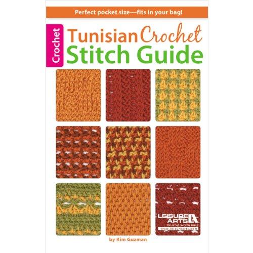 Leisure Arts-Tunisian Crochet Stitch Guide by LEISURE ARTS
