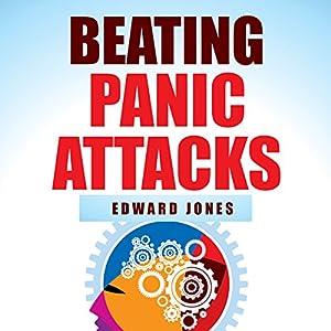 Beating Panic Attacks Audiobook