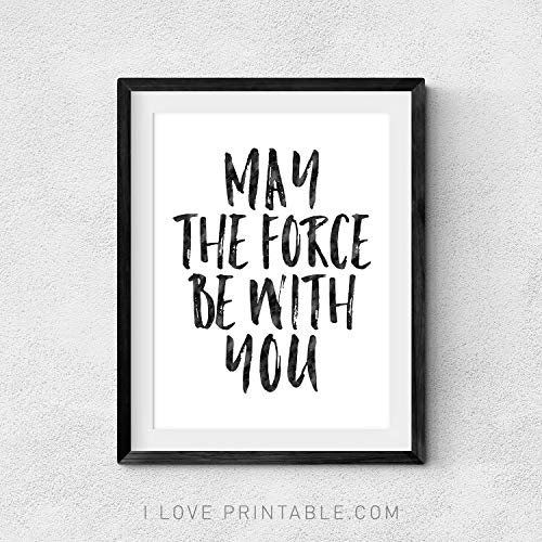 Dozili May The Force Be with You Star Wars Bedroom Art Star Wars Poster Star Wars Word Art Printable Quotes Star Wars Decor Teen Room ()