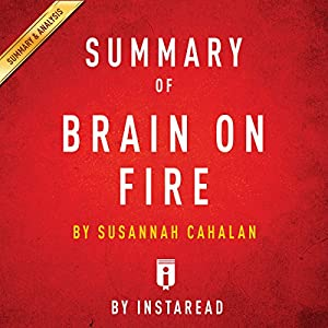 Summary of Brain on Fire: by Susannah Cahalan | Includes Analysis Audiobook