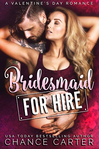Bridesmaid for Hire: A Valentine's Day Romance cover