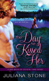 The Day He Kissed Her (Bad Boys of Crystal Lake Book 3)