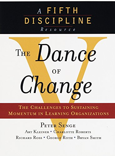 Pdf Business The Dance of Change: The challenges to sustaining momentum in a learning organization