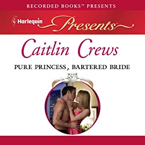Pure Princess, Bartered Bride Audiobook