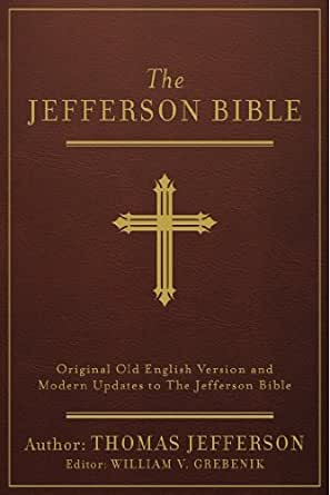 The Jefferson Bible Annotated Original Old English