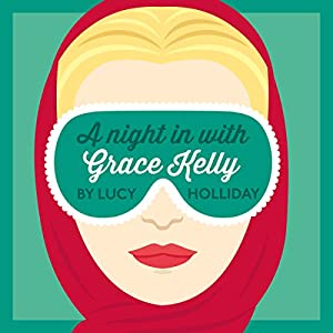 A Night in with Grace Kelly Audiobook