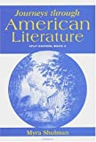 Journeys Through American Literature, Myra Shulman, 0472089943