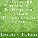 21 Powerful Scriptures: To Help You Obtain Promotion at Work | Boomy Tokan
