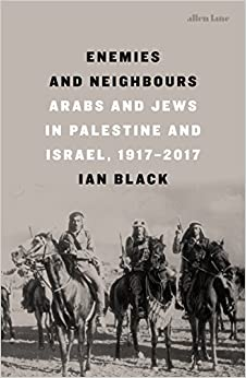 Enemies and Neighbours 9780241004425 Middle Eastern History at amazon