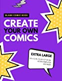 Blank Comic Book: Create Your Own Comics: Extra Large, 220 Pages, Action Templates (Blank Comic Book for Kids) (Volume 10)