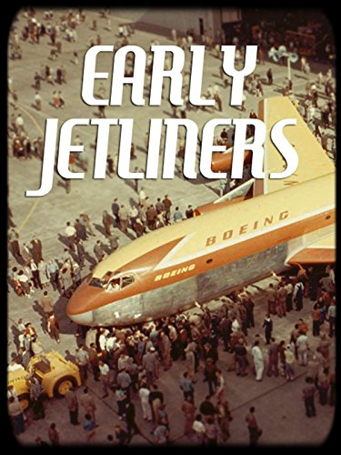 The Early Jetliners