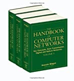 The Handbook of Computer Networks : Key Concepts, Data Transmission, Digital and Optical Networks, Bidgoli, Hossein, 0471784605