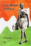 Gandhian Protest, Kumar, Arun, 8131601307