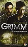 img - for Grimm: The Chopping Block book / textbook / text book