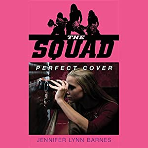The Squad: Perfect Cover Hörbuch