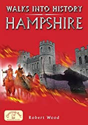 Walks into History Hampshire (Historic Walks)