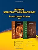 Intro to Speleology and Paleontology Parent Lesson Planner, Master Books, 0890517290