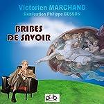Bribes de savoir : le professuer VAN DE BURNE répond gracieusement à vos questions   Victorien Marchand