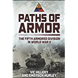 Paths of Armor: The Fifth Armored Division in World War II