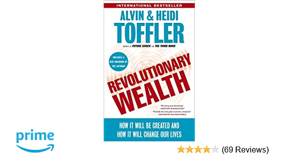 Revolutionary wealth how it will be created and how it will change revolutionary wealth how it will be created and how it will change our lives alvin toffler heidi toffler 9780385522076 amazon books fandeluxe Choice Image