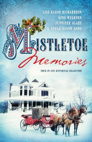 Mistletoe Memories: Four Generations Transform a House Into a Home for Christmas (Romancing America) by [AlLee, Jennifer, Gade, Carla Olson, Richardson, Lisa Karon, Welborn, Gina]