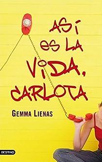Así es la vida, Carlota par Lienas