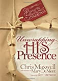 Unwrapping his Presence: What we Really Need for