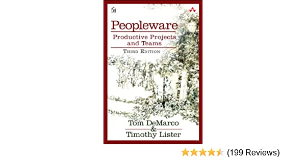 peopleware productive projects and teams 3rd edition