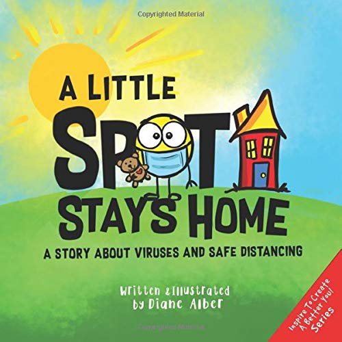 A Little SPOT Stays Home: A Story About Viruses And Safe ...