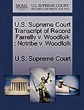 U. S. Supreme Court Transcript of Record Farrelly V. Woodfolk, , 1270033085