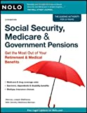 img - for Social Security, Medicare & Government Pensions: Get the Most out of Your Retirement & Medical Benefits by Joseph Matthews Attorney (2010-02-26) book / textbook / text book