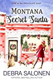 Montana Secret Santa (Love at the Chocolate Shop Book 3)
