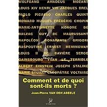 Comment et de quoi sont-ils morts ?: Enquêtes journalistiques (ESSAI) (French Edition)