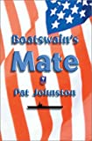 img - for Boatswain's Mate by Pat Johnston (2001-12-01) book / textbook / text book