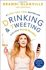 Drinking and Tweeting: And Other Brandi Blunders Paperback