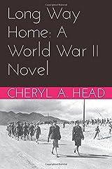 Long Way Home:  A World War II Novel Paperback