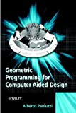 Geometric Programming for Computer-Aided Design