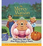 [(The Mercy Watson Collection, Volume 2: Mercy Watson Fights Crime/Mercy Watson: Princess in Disguise )] [Author: Kate DiCamillo] [Jul-2007]