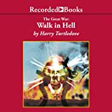 Walk in Hell: The Great War, Book 2