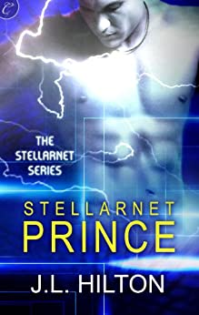 Stellarnet Prince (The Stellarnet Series) by [Hilton, J.L.]