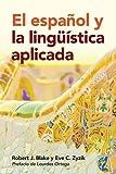 img - for El espa ol y la ling  stica aplicada book / textbook / text book