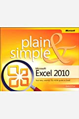 Microsoft Excel 2010 Plain & Simple: MS Excel 2010 Plain & Simp _p1 Kindle Edition