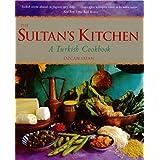Sultan's Kitchen: A Turkish Cookbook