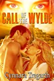 Call of the Wylde (Marauders Book 2)