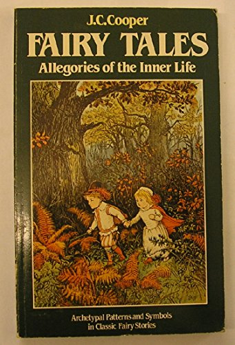 Fairy Tales: Allegories of the Inner Life