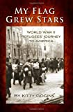 My Flag Grew Stars, Kitty Gogins, 1439258198
